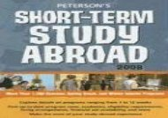 [+]The best book of the month Peterson s Short-Term Study Abroad (Peterson s Short-Term Study Abroad Programs) [PDF]