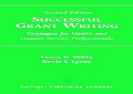 [+][PDF] TOP TREND Successful Grant Writing: Strategies for Health and Human Service Professionals  [FULL]