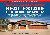 [+]The best book of the month Colorado Real Estate Exam Prep: The Complete Guide to Passing the Colorado PSI Real Estate Broker License Exam the First Time!  [FULL]