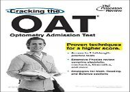 [+]The best book of the month Cracking the Oat (Optometry Admission Test): Proven Techniques for a Higher Score (Princeton Review: Cracking the OAT (Optometry Admission Test)) [PDF]
