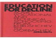 [+][PDF] TOP TREND Education for Decline: Soviet Vocational and Technical Schooling from Kruschev to Gorbachev  [FREE]