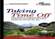 [+]The best book of the month Taking Time Off, 2nd Edition (Princeton Review: Taking Time Off) [PDF]