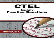 [+][PDF] TOP TREND Ctel Exam Practice Questions: Ctel Practice Tests   Review for the California Teacher of English Learners Examination  [DOWNLOAD]