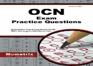 [+]The best book of the month OCN Exam Practice Questions: OCN Practice Tests   Exam Review for the Oncc Oncology Certified Nurse Exam  [READ]