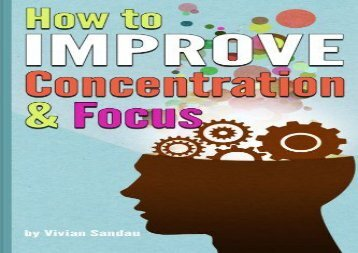 [+][PDF] TOP TREND How to Improve Concentration and Focus: 10 Exercises and 10 Tips to Increase Concentration  [DOWNLOAD]