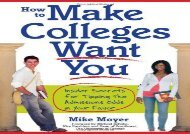 [+][PDF] TOP TREND How to Make Colleges Want You: Insider Secrets for Tipping the Admissions Odds in Your Favor [PDF]