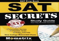 [+][PDF] TOP TREND SAT Prep Book: SAT Secrets Study Guide: Complete Review, Practice Tests, Video Tutorials for the New College Board SAT Exam  [FREE]