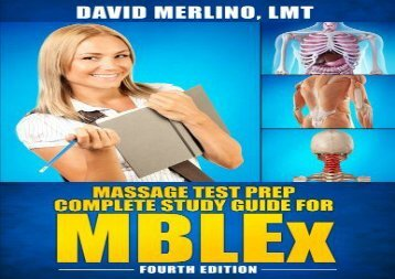 [+][PDF] TOP TREND Massage Test Prep - Complete Study Guide for MBLEx, Fourth Edition  [FREE]