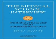 [+][PDF] TOP TREND Medical School Interview: Winning Strategies from Admissions Faculty  [NEWS]
