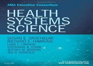 [+]The best book of the month Health Systems Science, 1e (AMA Education Constortium) [PDF]