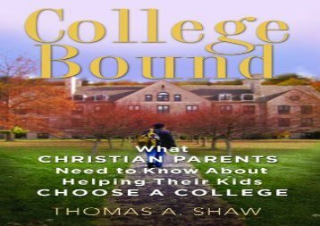 [+]The best book of the month College Bound: What Christian Parents Need to Know about Helping Their Kids Choose a College [PDF]