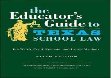 [+][PDF] TOP TREND The Educator s Guide to Texas School Law (Educator s Guide to Texas School Law (Paperback)) [PDF]