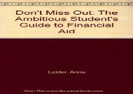 [+][PDF] TOP TREND Don t Miss Out: The Ambitious Student s Guide to Financial Aid  [FREE]