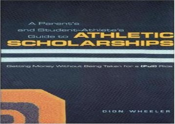 [+][PDF] TOP TREND A Parent s and Student Athlete s Guide to Athletic Scholarships  [READ]