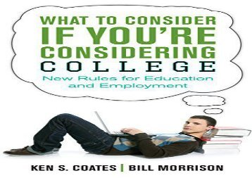 [+]The best book of the month What to Consider If You re Considering College: New Rules for Education and Employment  [DOWNLOAD]