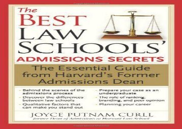 [+][PDF] TOP TREND The Best Law Schools  Admissions Secrets: The Essential Guide from Harvard s Former Admissions Dean  [FULL]