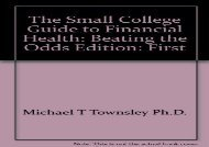 [+]The best book of the month The Small College Guide to Financial Health: Beating the Odds Edition: First [PDF]