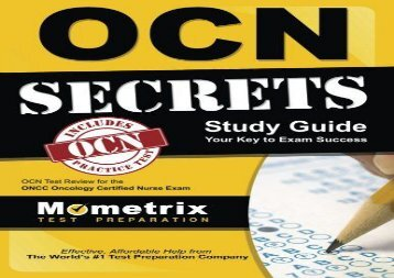 [+]The best book of the month OCN Exam Secrets Study Guide: OCN Test Review for the ONCC Oncology Certified Nurse Exam  [READ]