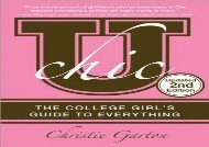 [+][PDF] TOP TREND U Chic,: The College Girl s Guide to Everything [PDF]