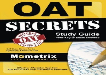[+]The best book of the month OAT Secrets Study Guide: OAT Exam Review for the Optometry Admission Test  [READ]