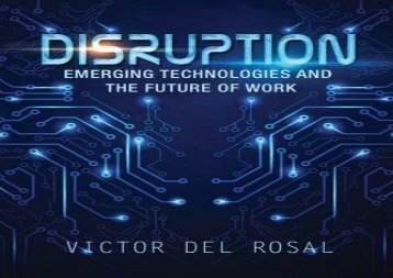 [+][PDF] TOP TREND Disruption: Emerging Technologies and the Future of Work [PDF]