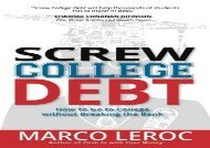 [+]The best book of the month Screw College Debt: How to go to college without breaking the bank [PDF]