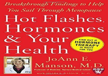 [+]The best book of the month Hot Flashes, Hormones, and Your Health: Breakthrough Findings to Help You Sail Through Menopause (Harvard Medical School Guides)  [READ]