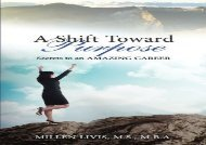 [+][PDF] TOP TREND A Shift toward Purpose: Secrets to an Amazing Career: Volume 1 (Dare to Change Life)  [NEWS]