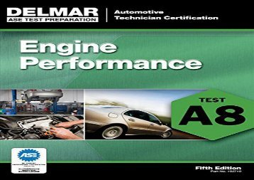 [+]The best book of the month ASE Test Preparation - A8 Engine Performance (ASE Test Prep: Automotive Technician Certification Manual)  [DOWNLOAD]