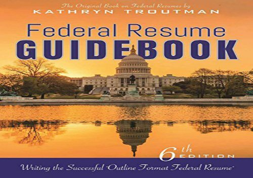 [+]The best book of the month Federal Resume Guidebook: Writing the Successful Outline Format Federal Resume  [DOWNLOAD]