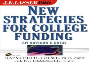 [+][PDF] TOP TREND New Strategies for College Funding: An Advisor s Guide (J.K. Lasser Pro.)  [READ]