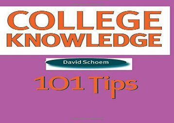 [+]The best book of the month College Knowledge: 101 Tips for the College-bound Student  [FULL]