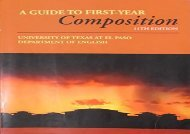 [+]The best book of the month A Guide to First-year Composition  [DOWNLOAD]