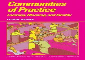 [+]The best book of the month Communities of Practice: Learning, Meaning, And Identity (Learning in Doing: Social, Cognitive and Computational Perspectives) [PDF]
