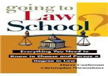 [+]The best book of the month Going to Law School: Everything You Need to Know to Choose and Pursue a Degree in Law  [READ]
