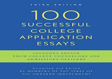 [+][PDF] TOP TREND 100 Successful College Application Essays  [FREE]