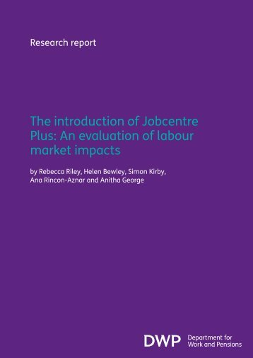 The introduction of Jobcentre Plus - Department for Work and ...