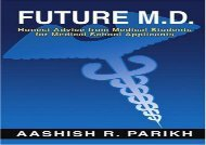 [+]The best book of the month Future M.D.: Honest Advice from Medical Students for Medical School Applicants  [FREE]