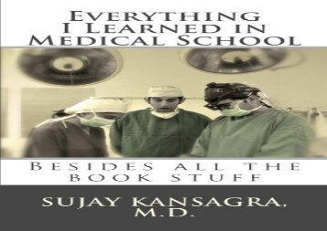 [+][PDF] TOP TREND Everything I Learned in Medical School: Besides All the Book Stuff  [DOWNLOAD]