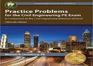 [+][PDF] TOP TREND Practice Problems for the Civil Engineering PE Exam  [FULL]
