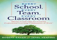 [+][PDF] TOP TREND Every School, Every Team, Every Classroom: District Leadership for Growing Professional Learning Communities at Work  [DOWNLOAD]