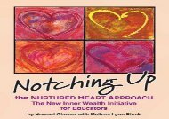 [+][PDF] TOP TREND Notching Up the Nurtured Heart Approach: The New Inner Wealth Initiative for Educators  [FULL]