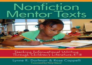 [+][PDF] TOP TREND Nonfiction Mentor Texts: Teaching Informational Writing Through Children s Literature, K-8  [DOWNLOAD]