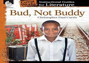 [+]The best book of the month Bud, Not Buddy: An Instructional Guide for Literature (Great Works: Instructional Guides for Literature)  [READ]
