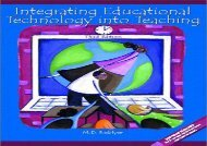 [+]The best book of the month Integrating Educational Technology into Teaching  [READ]