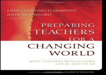 [+]The best book of the month Preparing Teachers for a Changing World: What Teachers Should Learn and Be Able to Do  [DOWNLOAD]