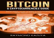 [+]The best book of the month Bitcoin   Cryptocurrencies Guide: Introduction Learn Everything You Need To Know: Volume 2 [PDF]