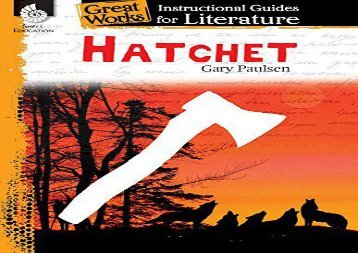 [+]The best book of the month Hatchet: An Instructional Guide for Literature (Great Works: Instructional Guides for Literature)  [DOWNLOAD]