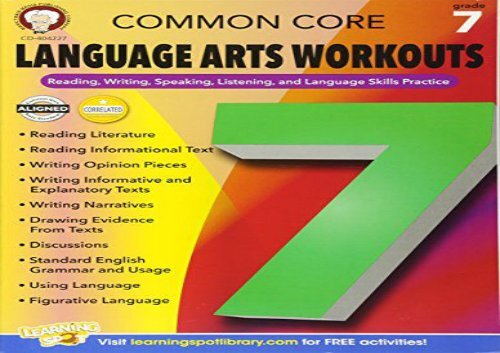 [+]The best book of the month Common Core Language Arts Workouts, Grade 7: Reading, Writing, Speaking, Listening, and Language Skills Practice  [FREE]