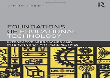 [+][PDF] TOP TREND Foundations of Educational Technology: Integrative Approaches and Interdisciplinary Perspectives (Interdisciplinary Approaches to Educational Technology)  [FULL]